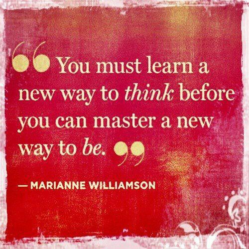 youmust learn a new way to think