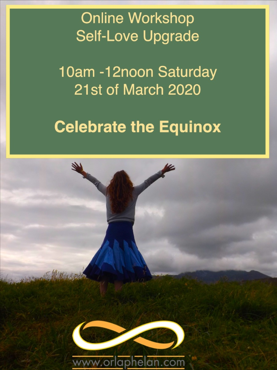 Orla Equinox 21 March 20202 Self Love Workshop